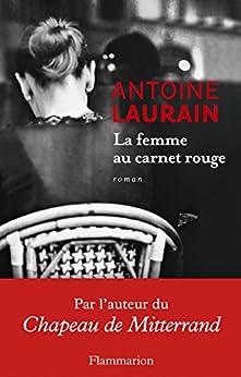 La femme au carnet rouge par [Laurain, Antoine]