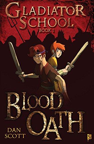 Gladiator School 1: Blood Oath