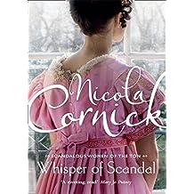 Whisper of Scandal (Scandalous Women of the Ton, Book 1)