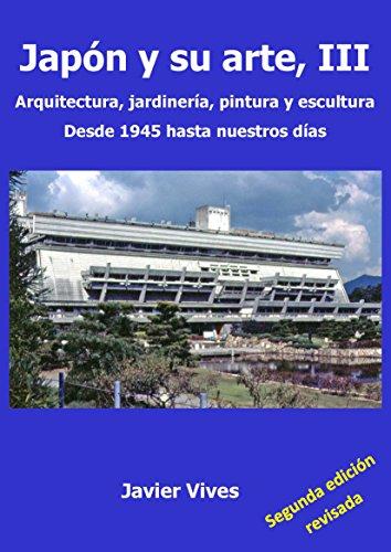 Japón su arte, III. Arquitectura, jardinería