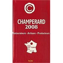 Champérard 2008 : Guide gastronomique France