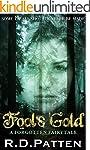 Fool's Gold: A Forgotten Fairytale