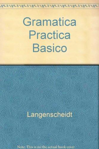 Basico : gramatica practica por Langenscheidt