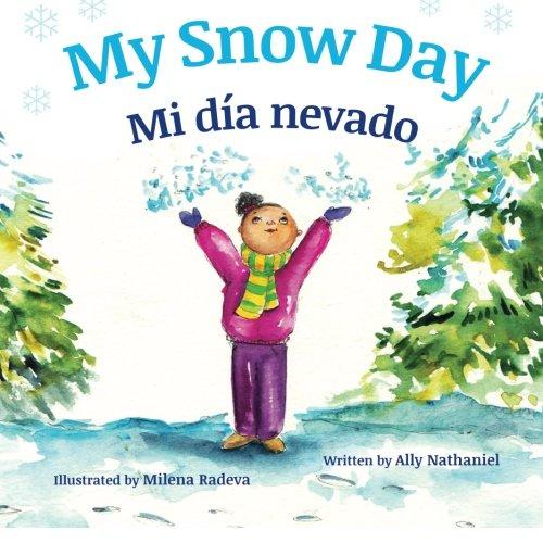 Portada del libro My Snow Day: Mi día nevado : Babl Children's Books in Spanish and English
