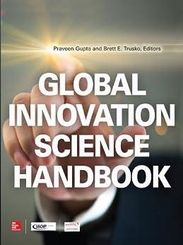 Global Innovation Science Handbook by [Gupta, Praveen, Trusko, Brett E.]