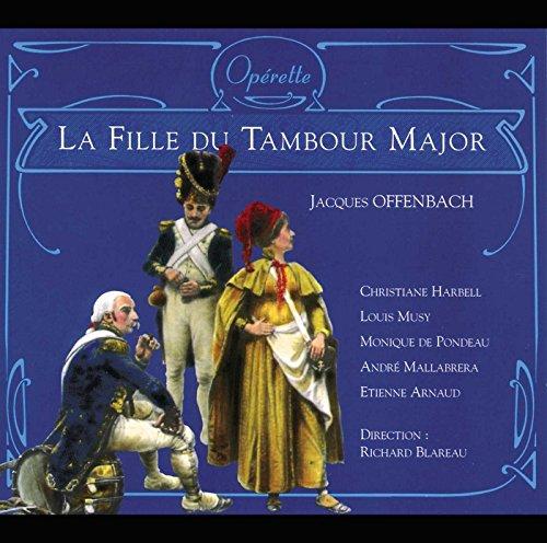 Fille du tambour major (La), opéra-comique en trois actes