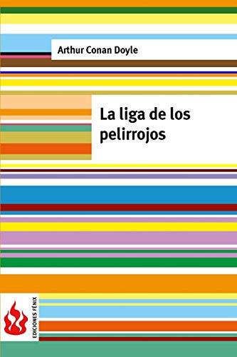 La liga de los pelirrojos: (low cost). Edición limitada (Ediciones Fénix)