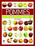 Pommes. 400 variétés - 95 recettes