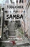 Tödlicher Samba
