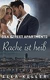 Rache ist heiß: Silk Street Apartments