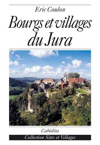 Bourgs et villages du Jura