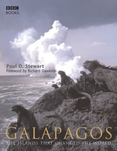 Galapagos: The Islands That Changed the World by Paul D. Stewart (2006-09-07)