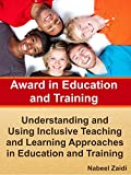 Award in Education and Training (AET) (Print Replica): Book 2: Understanding and Using Inclusive Teaching and Learning Approaches in Education and Training (English Edition)