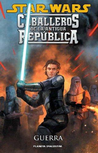 Star Wars caballeros de la Antigua República 10, Guerra