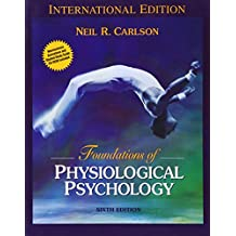 Foundations of Physiological Psychology (with Neuroscience Animations and Student Study Guide CD-ROM): International Edition (Pie)