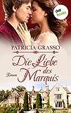 Die Liebe des Marquis - Roman: JETZT BILLIGER KAUFEN