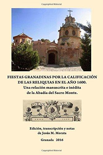 fiestas-granadinas-por-la-calificacion-de-las-reliquias-en-el-ano-1600-una-relacion-manuscrita-e-ine
