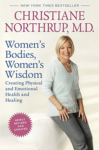 n's Wisdom (Revised Edition): Creating Physical and Emotional Health and Healing ()
