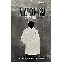 La Mano Negra: La guerra épica entre un detective brillante y la sociedad secreta más mortíferaa de la historia de Estados Unidos