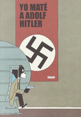 Yo maté a Adolf Hitler por Jason