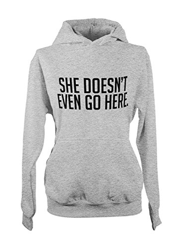 She Doesn't Even Go Here Femme Capuche Sweatshirt Gris