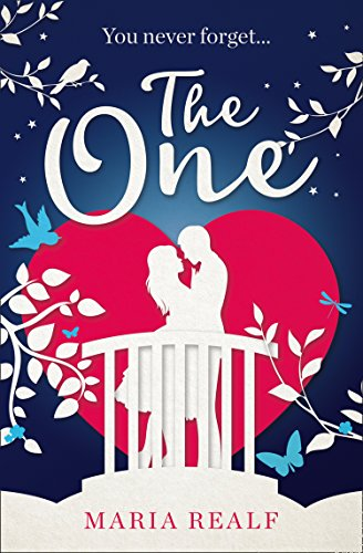 The One: A moving and unforgettable love story - the most emotional read of 2018 by [Realf, Maria]