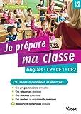 Je prépare ma classe Anglais CP, CE1, CE2 - 150 séances pour le cycle 2
