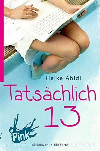 Tatsächlich 13 (Mädchen Teenager)