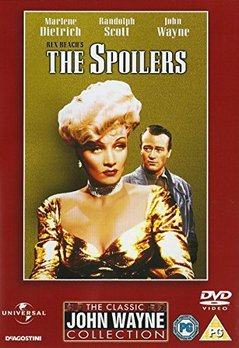 The Spoilers [1942] - The Classic Jogn Wayne Collection by John Wayne, Randolph Scott, Margaret Lindsay, Harry Carey Marlene Dietrich -