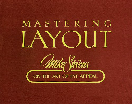Mastering Layout: On the Art of Eye Appeal (English Edition)