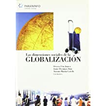 Las dimensiones sociales de la globalización