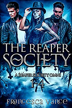 The Reaper Society Omnibus: Volume 1 (English Edition)