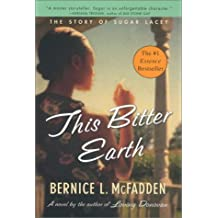 This Bitter Earth by Bernice L. McFadden (2002-12-31)