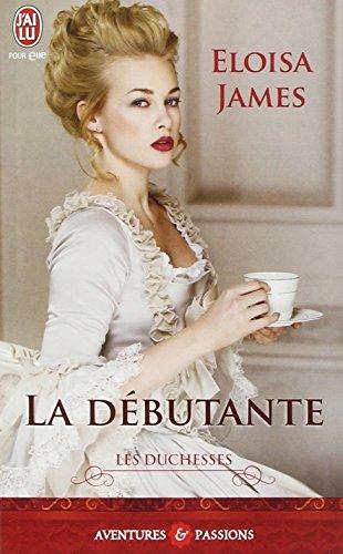 Les duchesses, Tome 1 : La débutante
