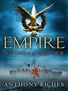 Wounds of Honour: Empire I by [Riches, Anthony]
