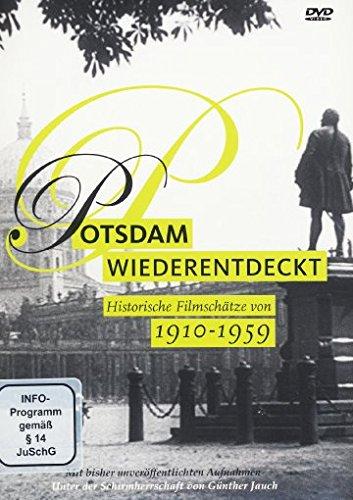 Potsdam wiederentdeckt 1910-1959 - Historische Filmschätze