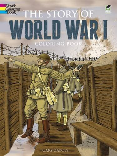 Story of World War I (Dover History Coloring Book)