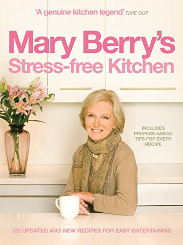 [PDF] Téléchargement gratuit Livres Mary Berry's Stress-free Kitchen by Mary Berry (2010-09-02)