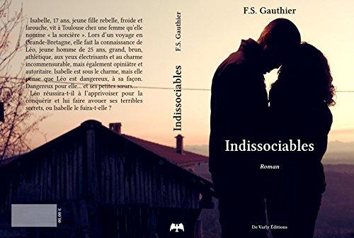 Indissociables par F.S Gauthier