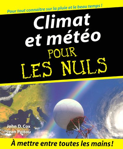 Climat et météo pour les Nuls par John D. Cox, Jean Poitou