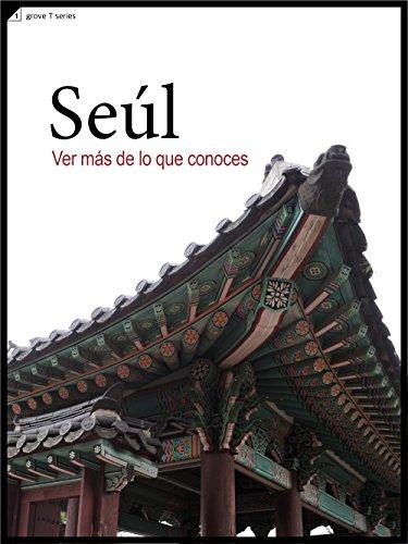 Ver más de lo que conoces, Seúl: Seoul Walking Tour por Do Gyung Koo