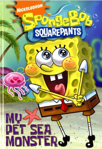Image of SpongeBob SquarePants: My Pet Sea Monster (Spongebob Squarepants Graphic)