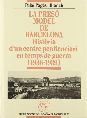La presó Model de Barcelona (Biblioteca Abat Oliba)