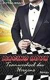 Teamwechsel des Herzens (Die 'Racing Love' Reihe 4): Sports Romance, Liebe, Chick-Lit von Bettina Kiraly