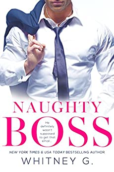 Naughty Boss (Steamy Coffee Reads Collection Book 1) (English Edition) di [G., Whitney]