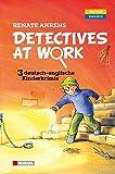 Detectives at Work. Drei deutsch-englische Kinderkrimis: Rettet die Geparde!: Vergiftete