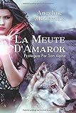 La Meute d'Amarok - Protégée Par Son Alpha