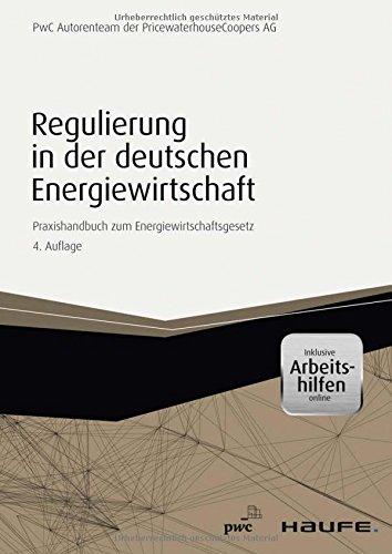 regulierung-in-der-deutschen-energiewirtschaft-inkl-arbeitshilfen-online-praxishandbuch-zum-energiew