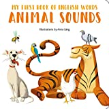 Animal Sounds (My First Book of English Words)
