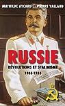 Russie, Révolutions et stalinisme (Histoire) par Vallaud